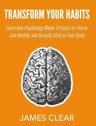 Transform Your Habits By James Clear – A Book Review in 500 Words