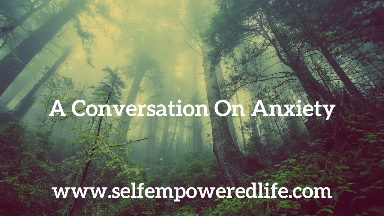 A Conversation On Anxiety