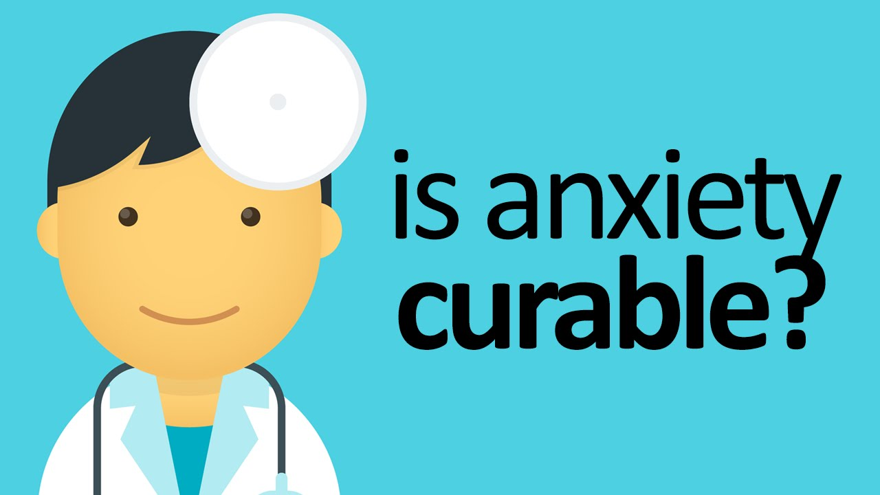 Can Anxiety Be Cured? – Find Out Here!